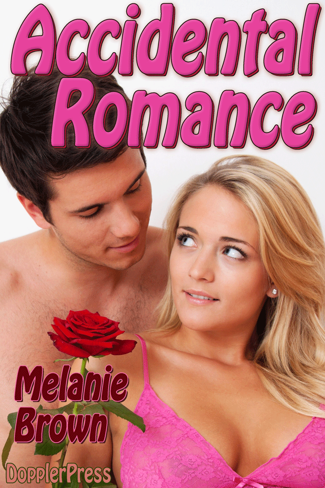 Accidental Romance by Melanie Brown on Kindle