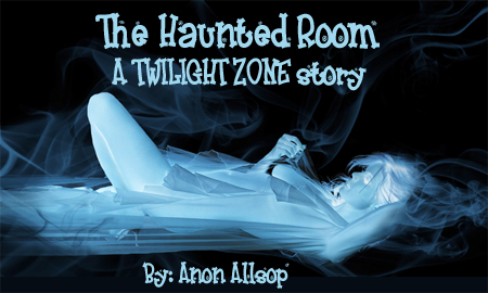 The Haunted Room By Anon Allsop