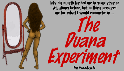 The Duana Experiment